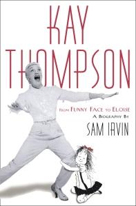 Kay Thompson Biography