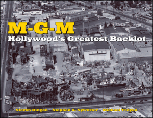 M-G-M Hollywood's Greatest Backlot