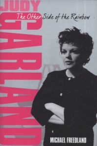 Judy Garland - The Woman Behind the Myth