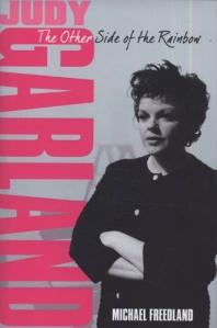Judy Garland - The Woman Behind the Myth