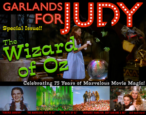 Garlands for Judy Special Issue - The Wizard of Oz 75th Anniversary