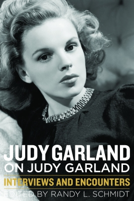 Judy Garland on Judy Garland - Interviews and Encounters