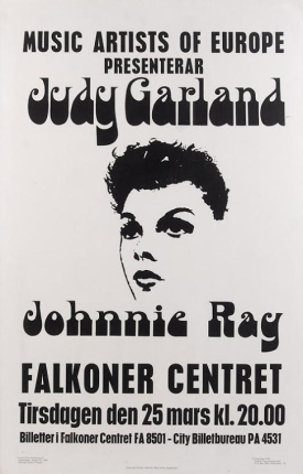 Judy Garalnd at the Falkoner Centret Poster