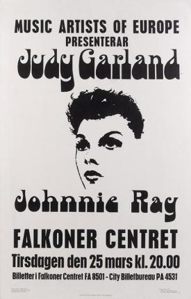Judy Garalnd at the Falkoner Centret Poster