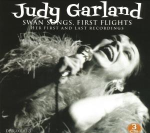 Judy Garland - Swan Songs, First Flights
