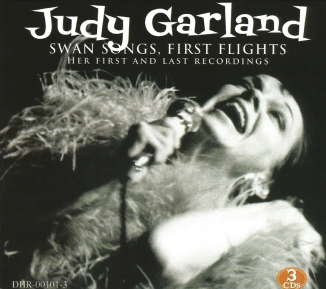 Judy Garland - Swan Songs, First Flights