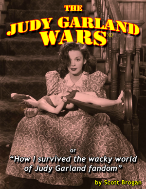 The Judy Garland Wars