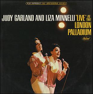 """Judy Garland and Liza Minnelli """"Live"""" At The London Palladium"""