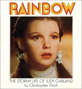 Rainbow - The Stormy Life of Judy Garland by Christopher Finch