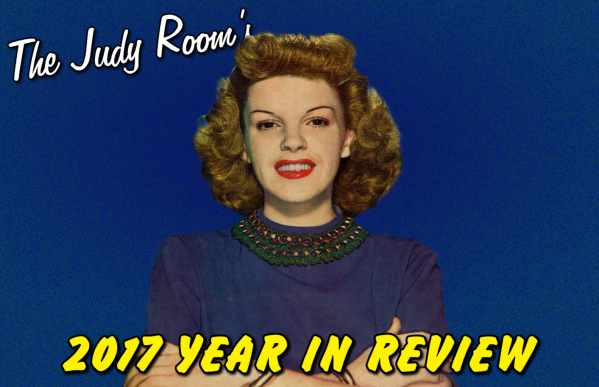 The Judy Room's 2017 Year in Review - Celebrating the life and legacy of Judy Garland