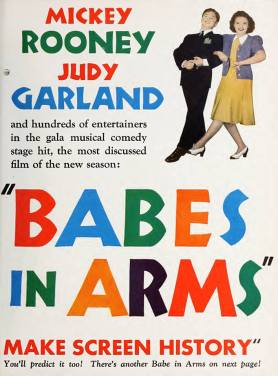 "Judy Garland and Mickey Rooney in an ad for MGM's 1939 musical ""Babes in Arms"""