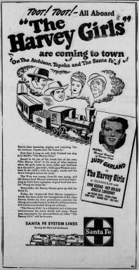 "Judy Garland in ""The Harvey Girls"" Santa Fe System Lines newspaper ad"