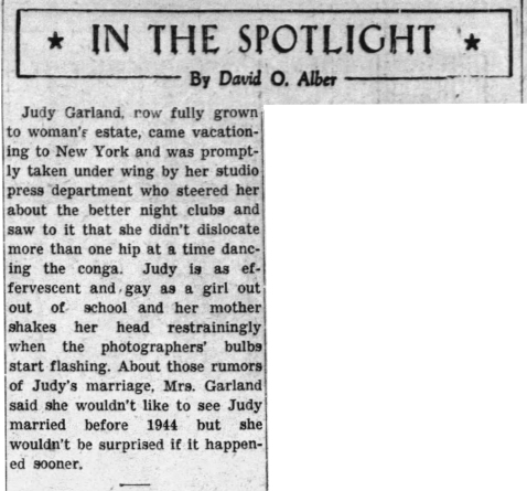 "David O. Alber's ""In The Spotlight"" column reports about Judy Garland visiting New York"