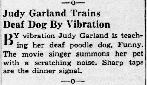 Judy Garland trains her deaf poodle via vibrations