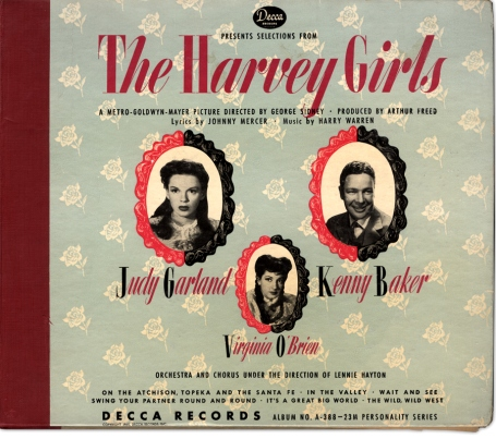 "Judy Garland, Kenny Baker, and Virginia O'Brien in Decca's cast album of songs fro ""The Harvey Girls"""