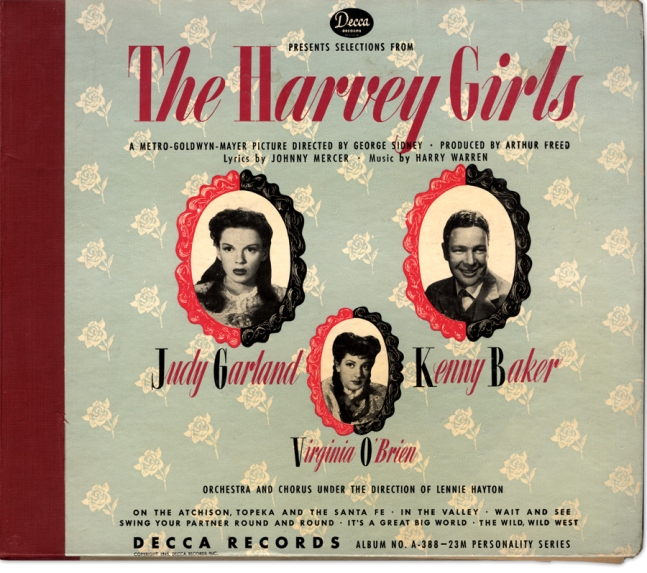 """Judy Garland, Kenny Baker, and Virginia O'Brien in Decca's cast album of songs fro """"The Harvey Girls"""""""