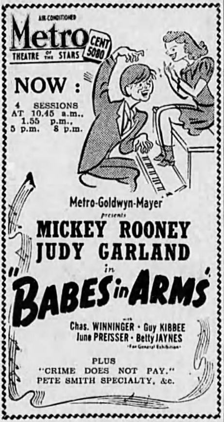 "Judy Garland and Mickey Rooney in ""Babes In Arms"" May 14, 1940 - Melbourne, Australia"