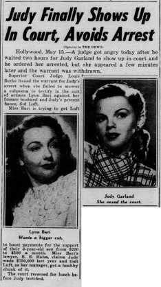Judy Garland avoids arrest in Sid Luft/Lynn Bari court case