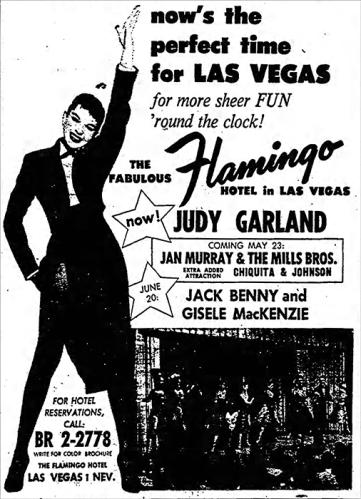 Judy Garland at the Flamingo Hotel in Las Vegas
