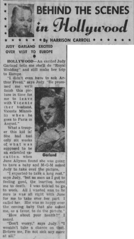 "Judy Garland in ""Royal Wedding"" - Harrison Carroll column."