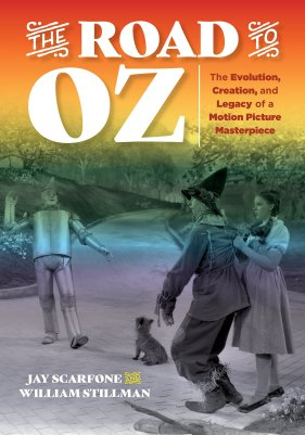 The Road to Oz - by Jay Scarfone and William Stillman
