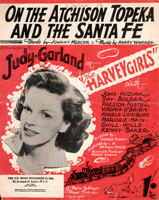 """Australian sheet music for """"On The Atchison, Topeka, and the Santa Fe"""" from """"The Harvey Girls"""" starring Judy Garland"""